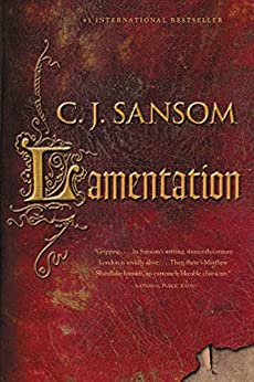 Lamentation (The Shardlake series Book 6) by [Sansom, C.J.]