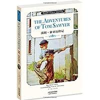 汤姆•索亚历险记:THE ADVENTURES OF TOM SAWYER(英文原版)(附英文朗读下载)