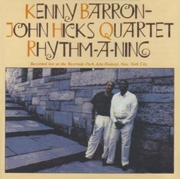 Kenny Barron [2] - 癮 - 时光忽快忽慢,我们边笑边哭!