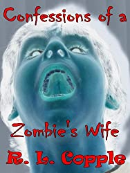 Confessions of a Zombie's Wife