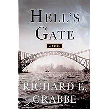 Hell's Gate: A Novel (Tom Braddock Series)