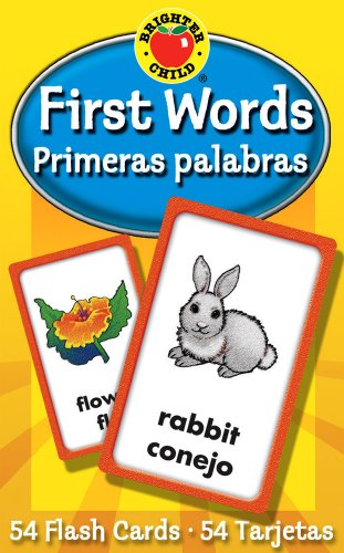 First Words / Primeras palabras Flash Cards (Brighter Child Flash Cards) (English and Spanish Edition) by Brighter Child