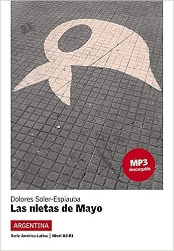 Lecturas Serie America Latina: Las Nietas De Mayo (Argentina) + MP3