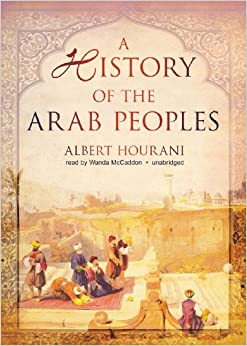 A History of the Arab Peoples  Audiobook Unabridged  Amazon com