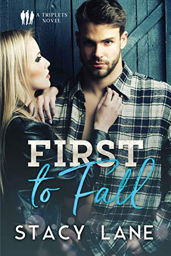First to Fall: A Sports Romance (Triplets Book 1) -