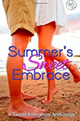 Summer's Sweet Embrace: A Sweet Romance Anthology Paperback