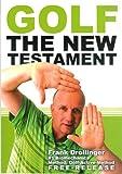 Golf : The New Testament, Drollinger, Frank, 394055619X