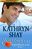 Waiting for You (RightMatch.com Book 2)