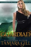 Guardian (Daughters Of The Gods Book 2)