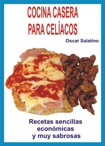 Cocina Casera Para Celiacos Spanish Edition Kindle
