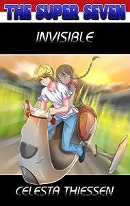 Invisible (The Super Seven Book 3)