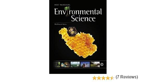 Holt McDougal Environmental Science: Student Edition 2013: HOLT ...