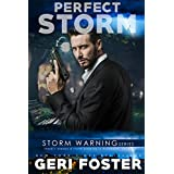 Perfect Storm (Storm Warning Book 3)