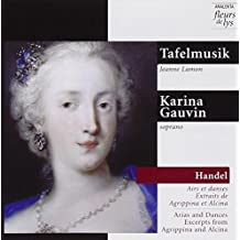 Tafelmusik: Arias and Dances Excerpts From Agrippina and Alcina