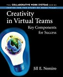 img - for Creativity in Virtual Teams: Key Components for Success by Jill Nemiro (2004-02-23) book / textbook / text book