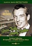 Yours Truly, Johnny Dollar (Old Time Radio)