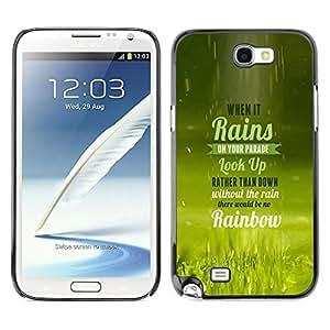 Qstar Arte & diseño plástico duro Fundas Cover Cubre Hard Case Cover para SAMSUNG Galaxy Note 2 II / N7100 ( Rain Parade Rainbow Look Up Quote Life)