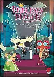 Princesas Dragón: La corona del cuervo: 12