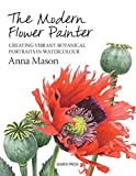 The Modern Flower Painter: Creating Vibrant Botanical Portraits in Watercolour