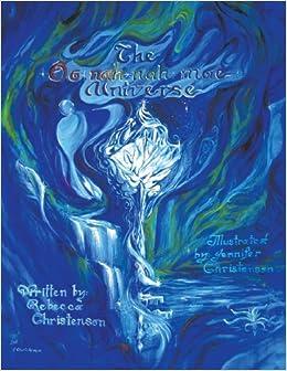 Book The Oonahnahmae Universe [2011] (Author) Rebecca Christenson