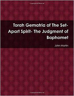 Torah Gematria of The Set-Apart Spirit- The Judgment of Baphomet