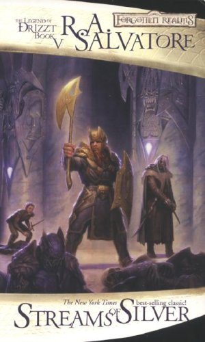 Streams of Silver: The Icewind Dale Trilogy, Part 2 (Forgotten Realms: The Legend of Drizzt, Book V) (Pt. 2) [R.A. Salvatore] (De Bolsillo)
