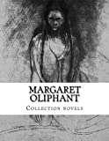 img - for Margaret Oliphant, Collection novels book / textbook / text book