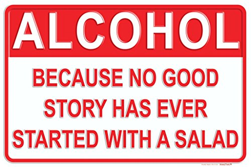 Tags America Alcohol Because No Good Story Has Ever Started with A Salad - Metal Man Cave Bar Signs - Home Wall Decor