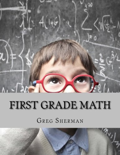 First Grade Math: For Home School or Extra Practice ebook