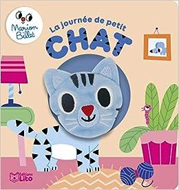 Amazon Fr Livre Marionnette La Journee De Petit Chat