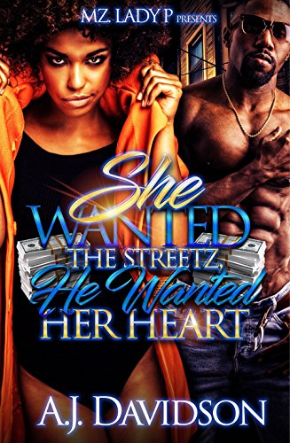 She Wanted the Streetz, He Wanted Her Heart