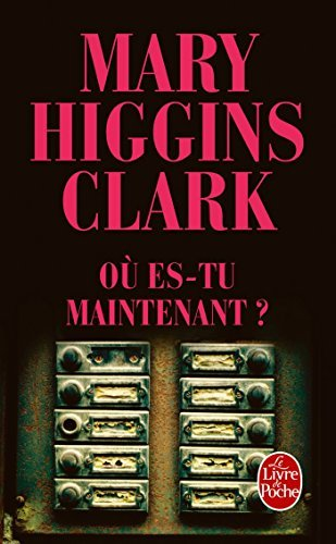 Ou Es-Tu Maintenant ? Ldp Thrillers French Edition By Clark, Mary Higgins 2010-01-06