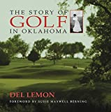 The Story of Golf in Oklahoma