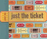 Just the Ticket: Ticket Stub Organizer Just the Ticket