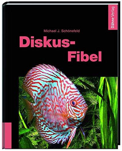Diskus-Fibel Gebundenes Buch – 29. Januar 2013 Michael J. Schönefeld Dähne Verlag 3935175736 Tiere / Jagen / Angeln