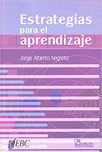 Descarga gratuita de libros de lectura en línea. Estrategias de aprendizaje/ Learning Strategies PDF 968186137X