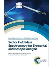 Sector Field Mass Spectrometry for Elemental and Isotopic Analysis: RSC