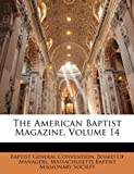 The American Baptist Magazine, , 1146805276