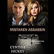 Mistaken Assassin | Cynthia Hickey
