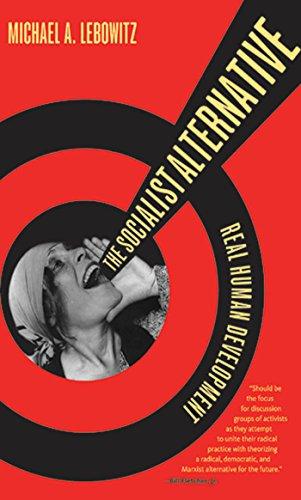 The Socialist Alternative: Real Human Development