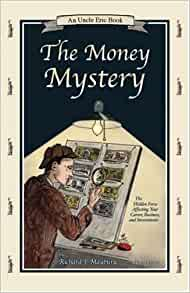 The Money Mystery: The Hidden Force Affecting Your Career ...