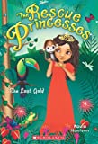 Rescue Princesses #7: The Lost Gold