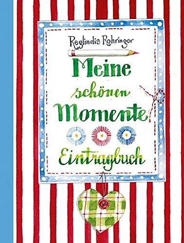 Meine schönen Momente - Eintragbuch