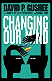 img - for Changing Our Mind book / textbook / text book
