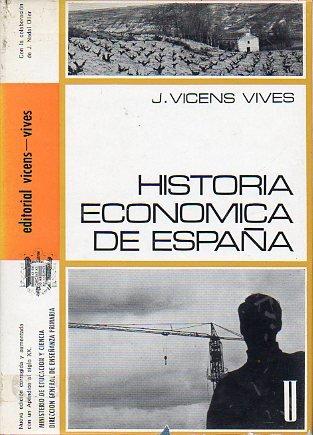 MANUAL DE HISTORIA ECONÓMICA DE ESPAÑA. En colaboración con Jorge Nadal Olelr. 6ª ed.: Amazon.es: Vicens Vives, Jaime.: Libros