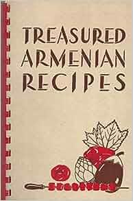 Treasured armenian recipes mrs alex manoogian amazon for Armenian cuisine book