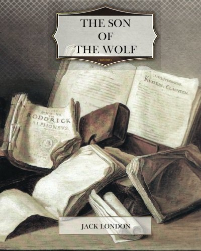 Read Online The Son of the Wolf ebook