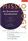 Missiology : An Ecumenical Introduction, L. A. Hoedemaker, A. Camps, 080280487X