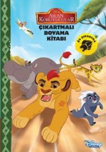 Disney Aslan Koruyucular Cikartmali Boyama Kitabi Collective