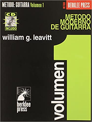 Modern Method For Guitar Spanish Edition - Volume 1 Book/CD: Amazon.es: William Leavitt: Libros